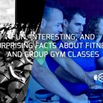 Fun, Interesting, And Surprising Facts About Fitness And Group Gym Classes